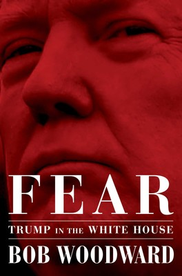 "The cover of the book, ""Fear,"" from publisher Simon & Schuster, by author Bob Woodward, about the White House under President Donald Trump."