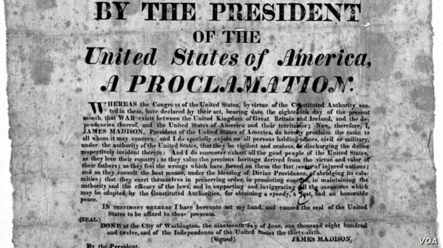 """The formal declaration of war against """"the United Kingdom of Great Britain and Ireland, and the dependencies thereof,"""" signed by President James Madison on June 19, 1812."""
