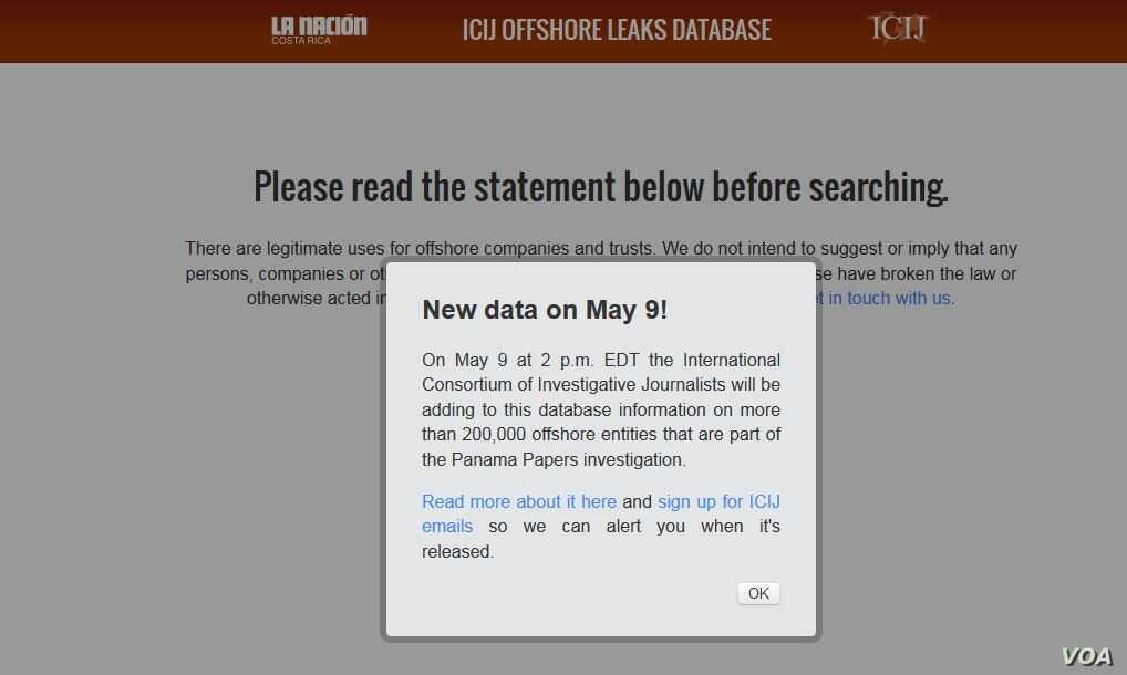 The International Consortium of Investigative Journalists says it will release Monday, May 9, 2016, to the public a searchable database at: https://offshoreleaks.icij.org.