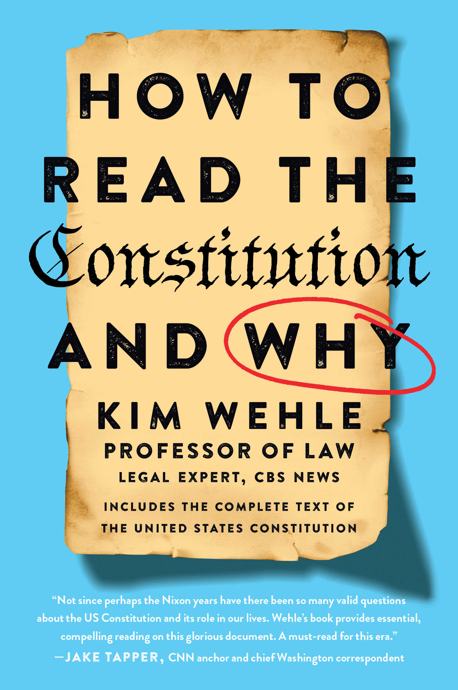 Primer on the U.S. Constitution by law professor Kimberly Wehle