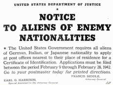 In 1942, the Department of Justice issued notices advising aliens to register for Certificates of Identification at their local post office.