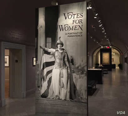 The Votes for Women exhibit at the National Portrait Gallery traces the long struggle for women to gain the right to vote in America. (J.Taboh/VOA)
